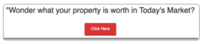 Wonder what your property is worth in todays market?